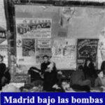 Madrid bajo las Bombas Guerra Civil Española