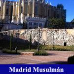 Visita guiada Madrid Musulmán